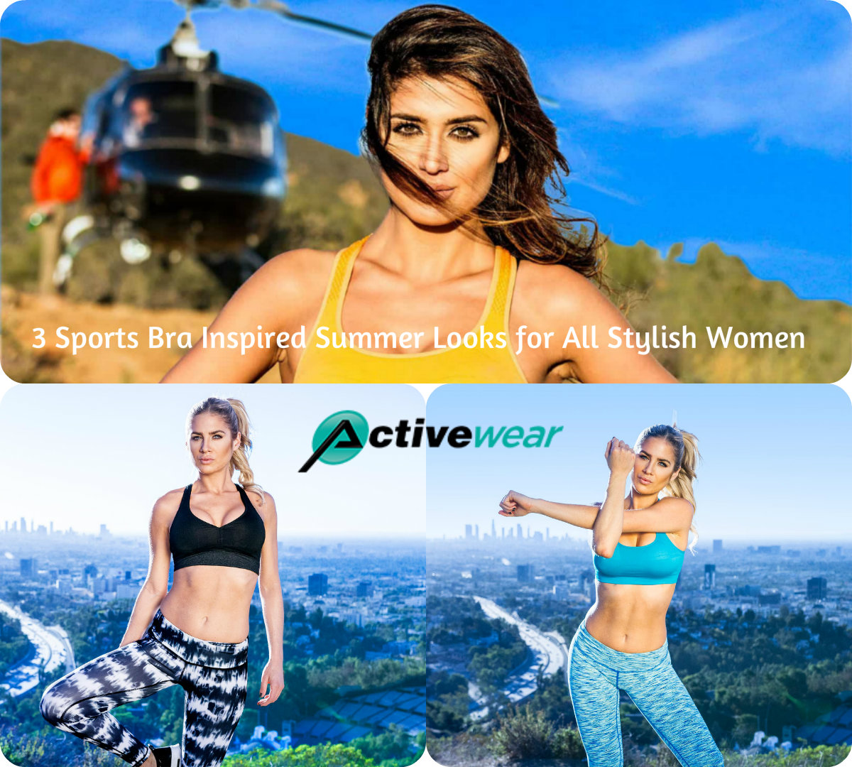 3 Sports Bra Inspired Summer Looks for All Stylish Women by Activewear Manufacturer